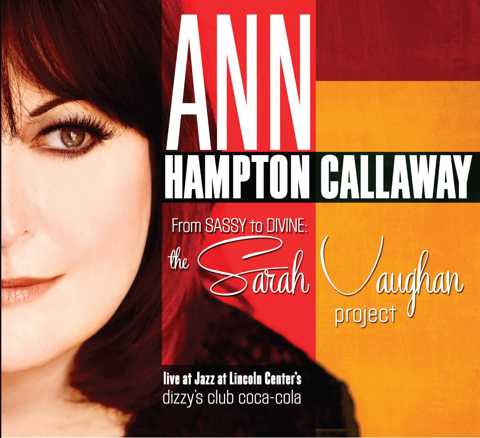"Ann Hampton Callaway, ""From Sassy to Divine: Sarah Vaughan Project"""