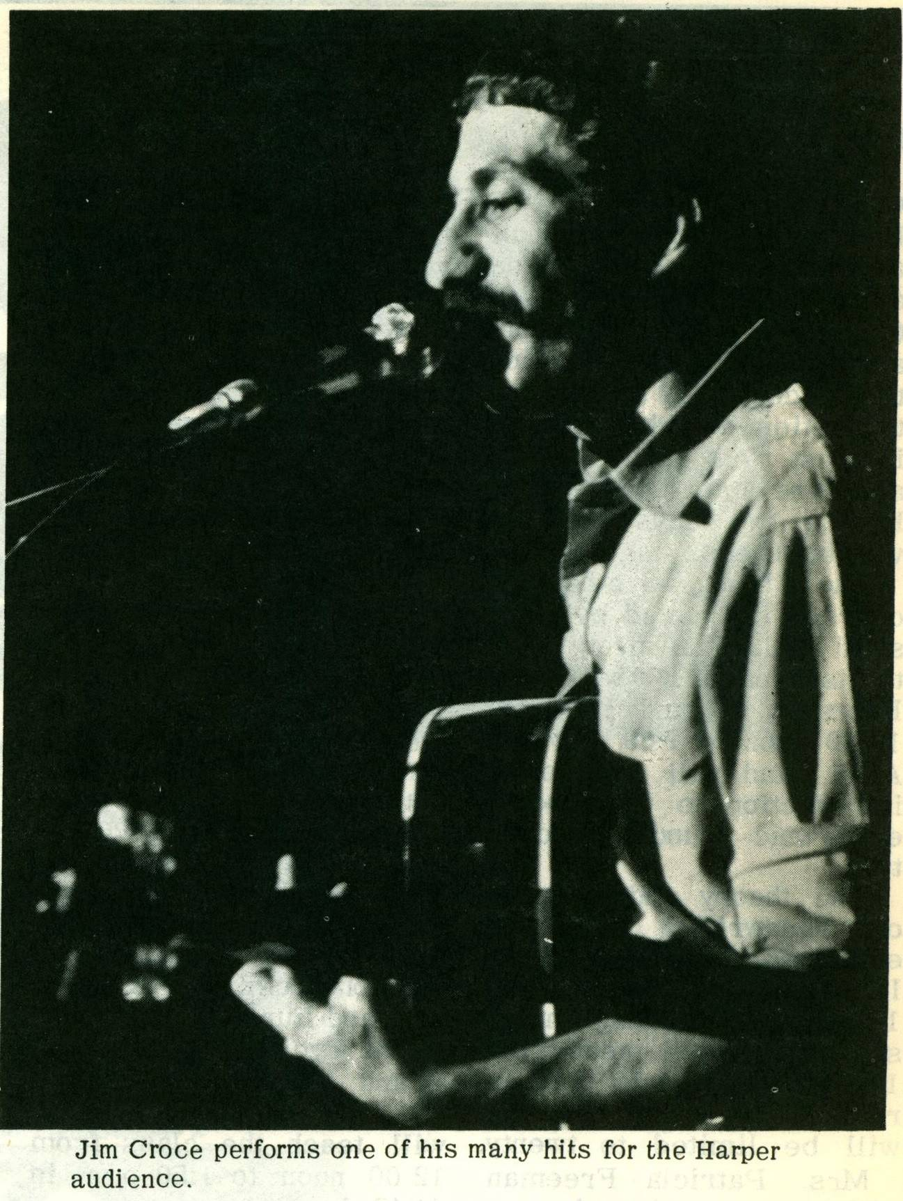 "Jim Croce performs at Harper College in 1973. About half of the performance can be heard on the album ""Lost Time in a Bottle."""