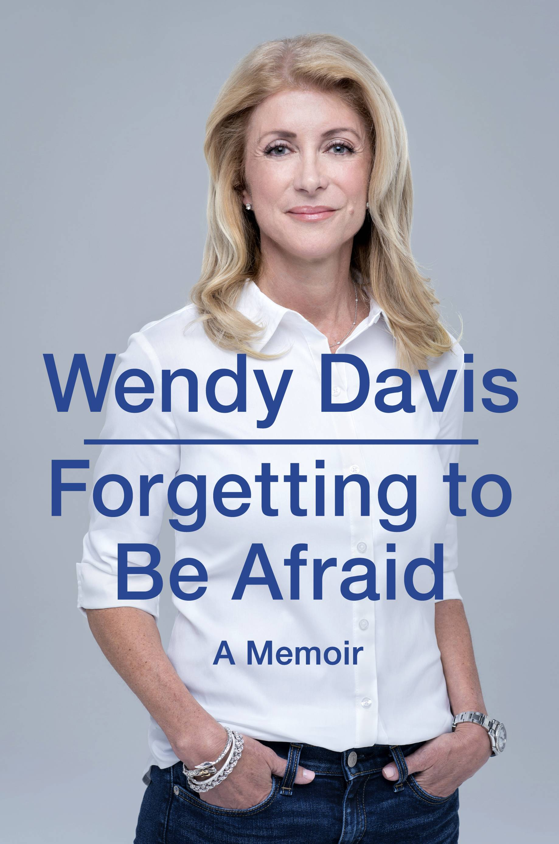 """Forgetting to Be Afraid"" by Wendy Davis"
