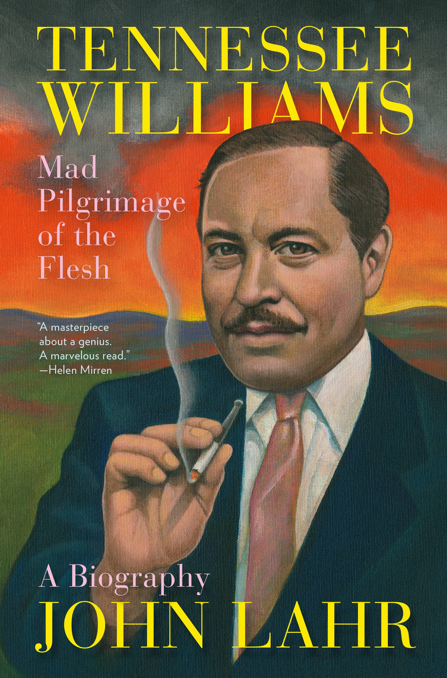 "John Lahr, the former chief theater critic for The New Yorker, recently released a definitive new biography of the great American playwright ""Tennessee Williams: Mad Pilgrimage of the Flesh."""