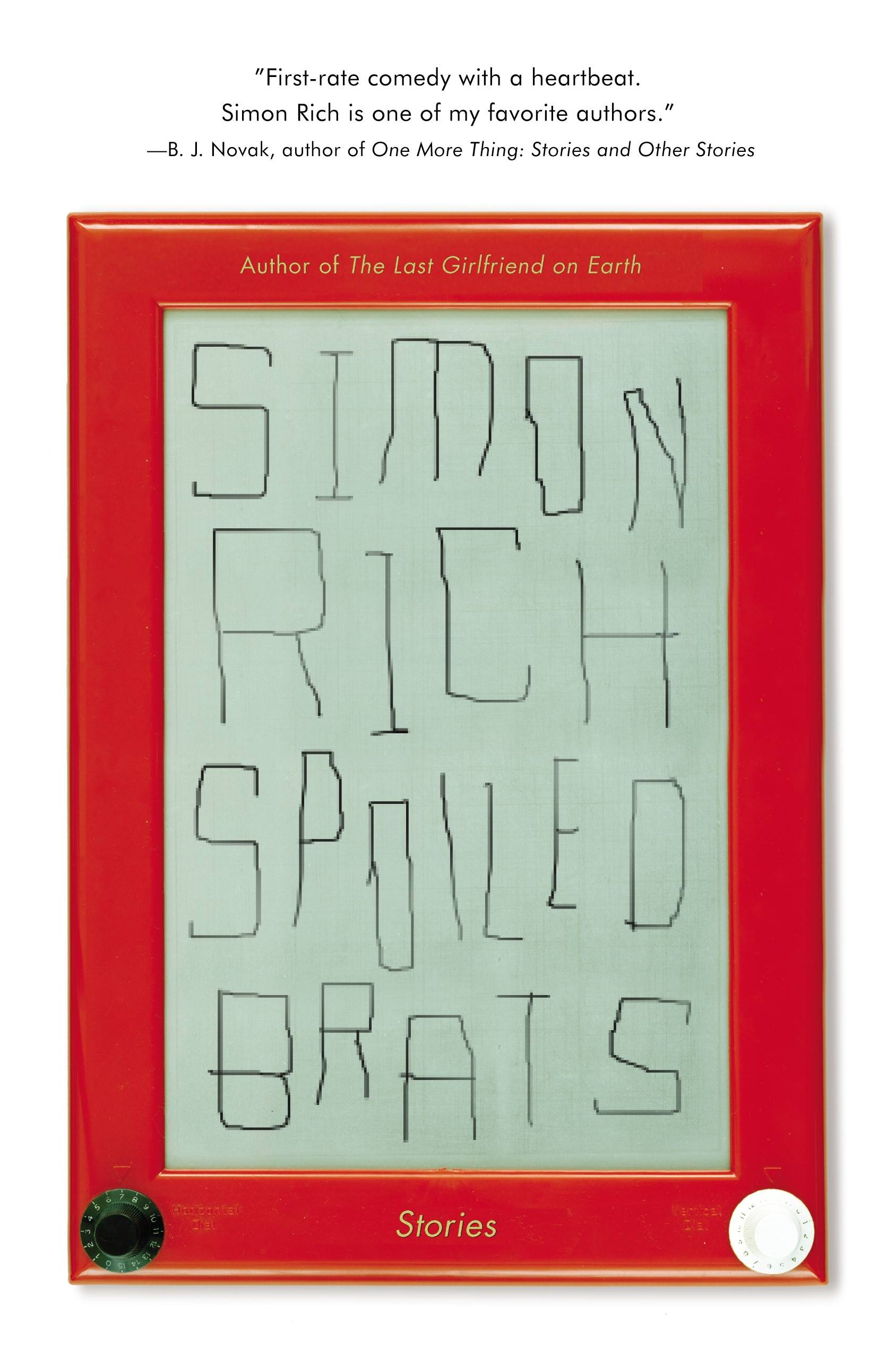 "Simon Rich creates an enjoyable read with ""Spoiled Brats."""