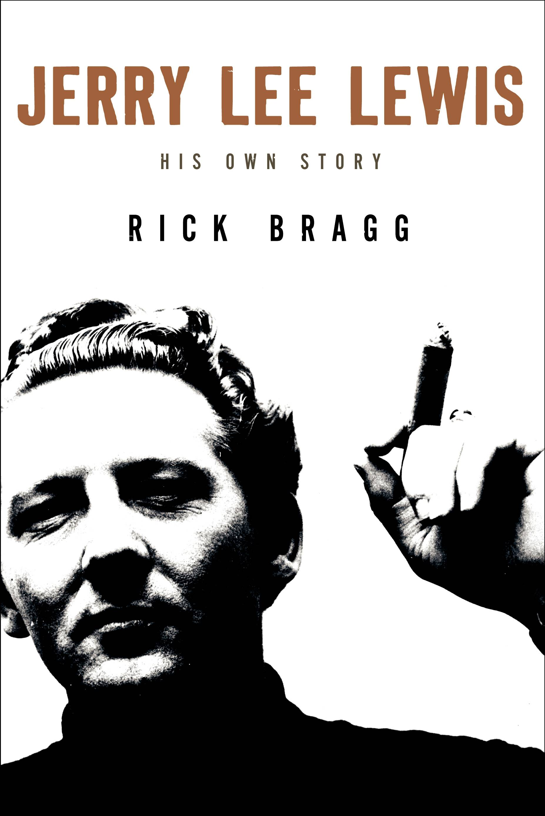"""Jerry Lee Lewis"" by Rick Bragg"
