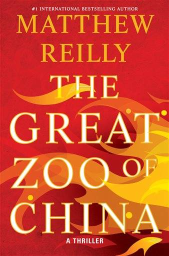 """The Great Zoo of China,"" by Matthew Reilly"