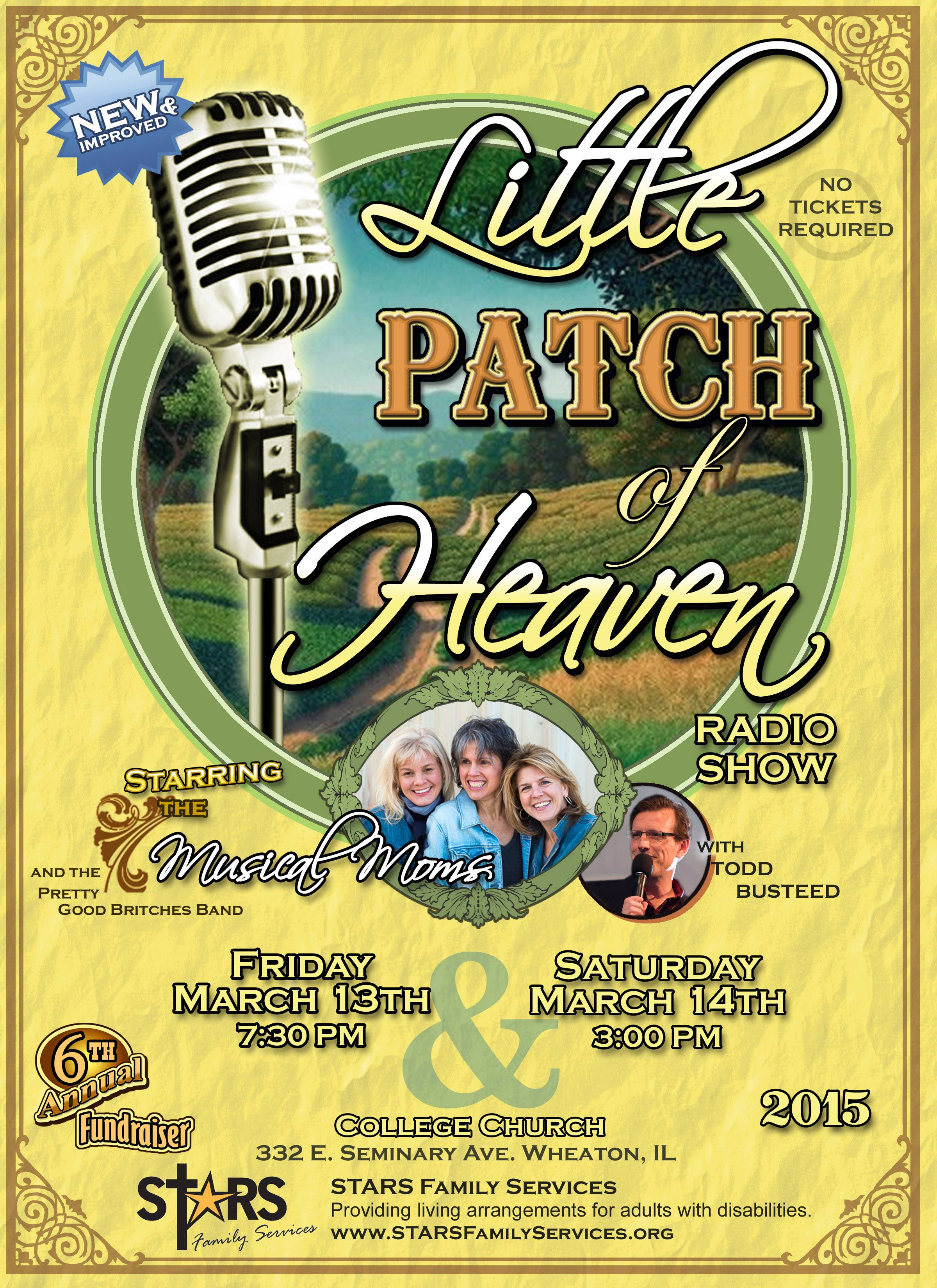 "The 6th annual ""Little Patch of Heaven Radio Show"" will be performed March 13 and 14 at College Church in Wheaton."