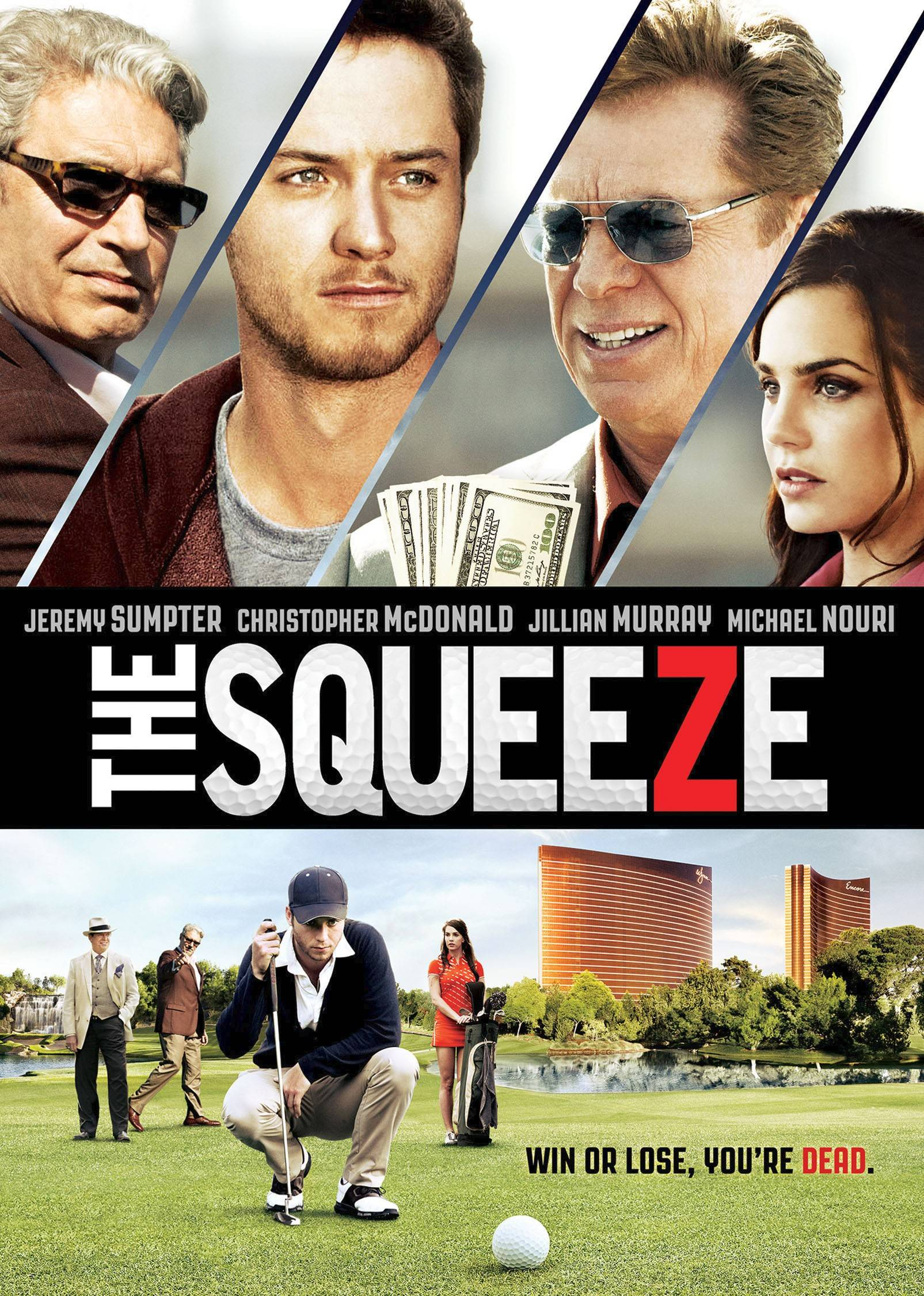 "A new golf movie, ""The Squeeze"" with Michael Nouri and Christopher McDonald, explores the dark side of golf and gambling when a young golfer is asked to do more than he wants."