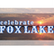 Celebrate Fox Lake Announces Independence Day Festivities