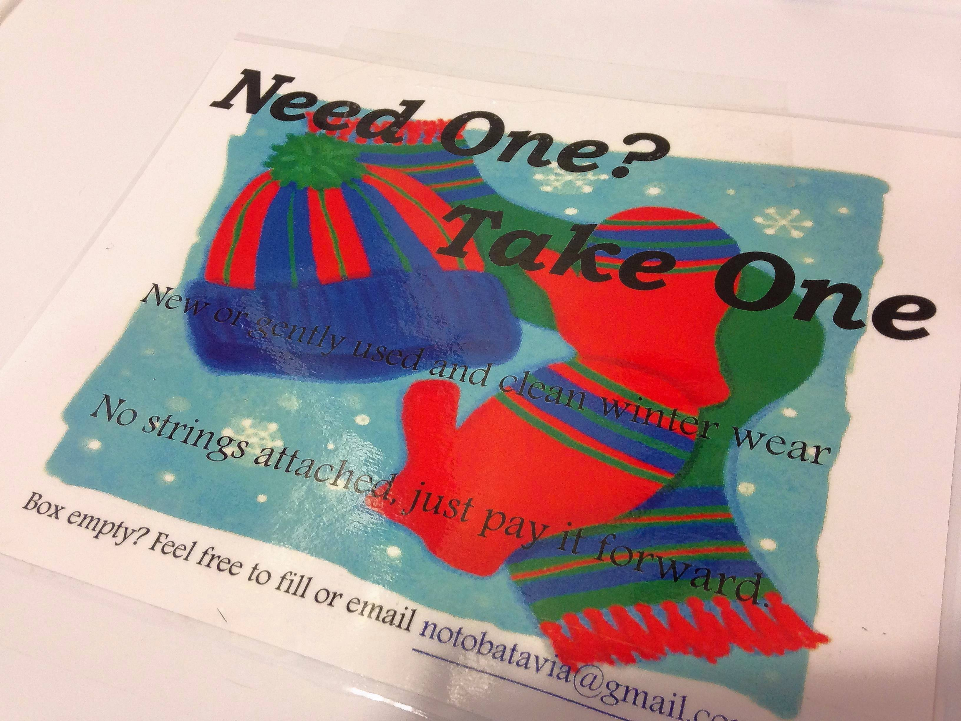 "The ""Need One? Take One"" campaign is designed to be a no-hassle way to provide hats, scarves and gloves to anyone who needs them."
