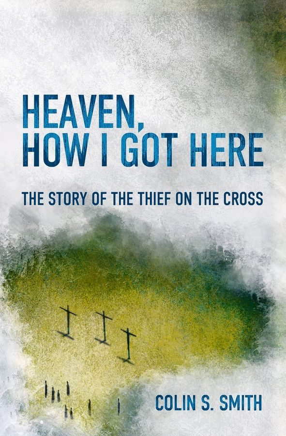 "This is the cover of the book ""Heaven, How I Got Here: A Night with the Thief on the Cross,"" the topic of a one-man play featuring actor Stephen Baldwin. It will be in Arlington Heights next month at The Orchard Evangelical Free Church."