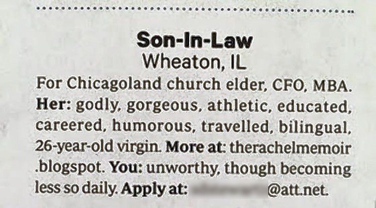 Stephen Stewart of Wheaton's ad looking for a son-in-law for his 26-year-old daughter appeared in the March issue of Christianity Today magazine. We obscured the email address in the ad, which refers to his daughter as a 'gorgeous, godly virgin.'