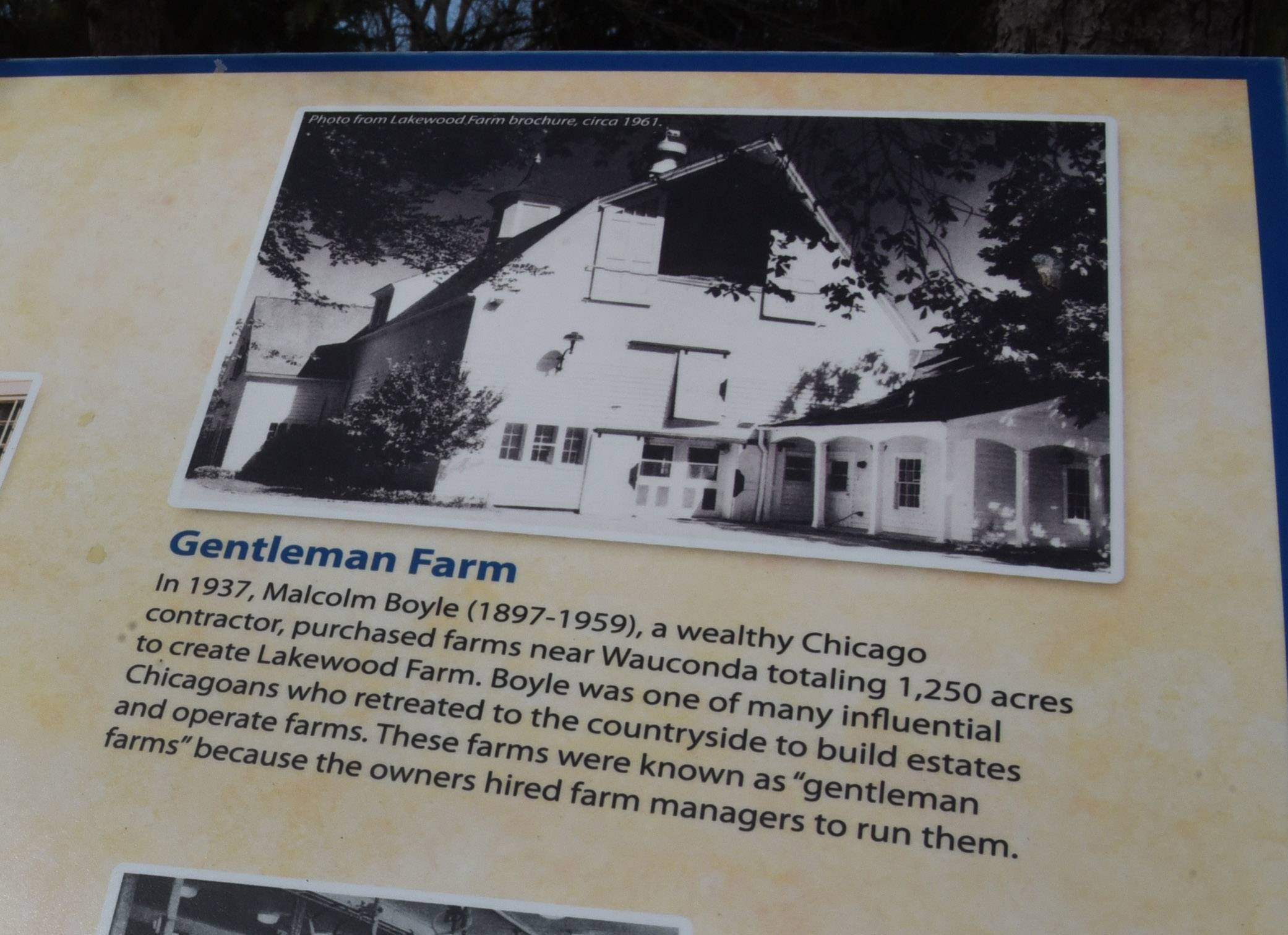 A display outside of the Lake County Discovery Museum in the Lakewood Forest Preserve near Wauconda gives a short history of Lakewood Farm.