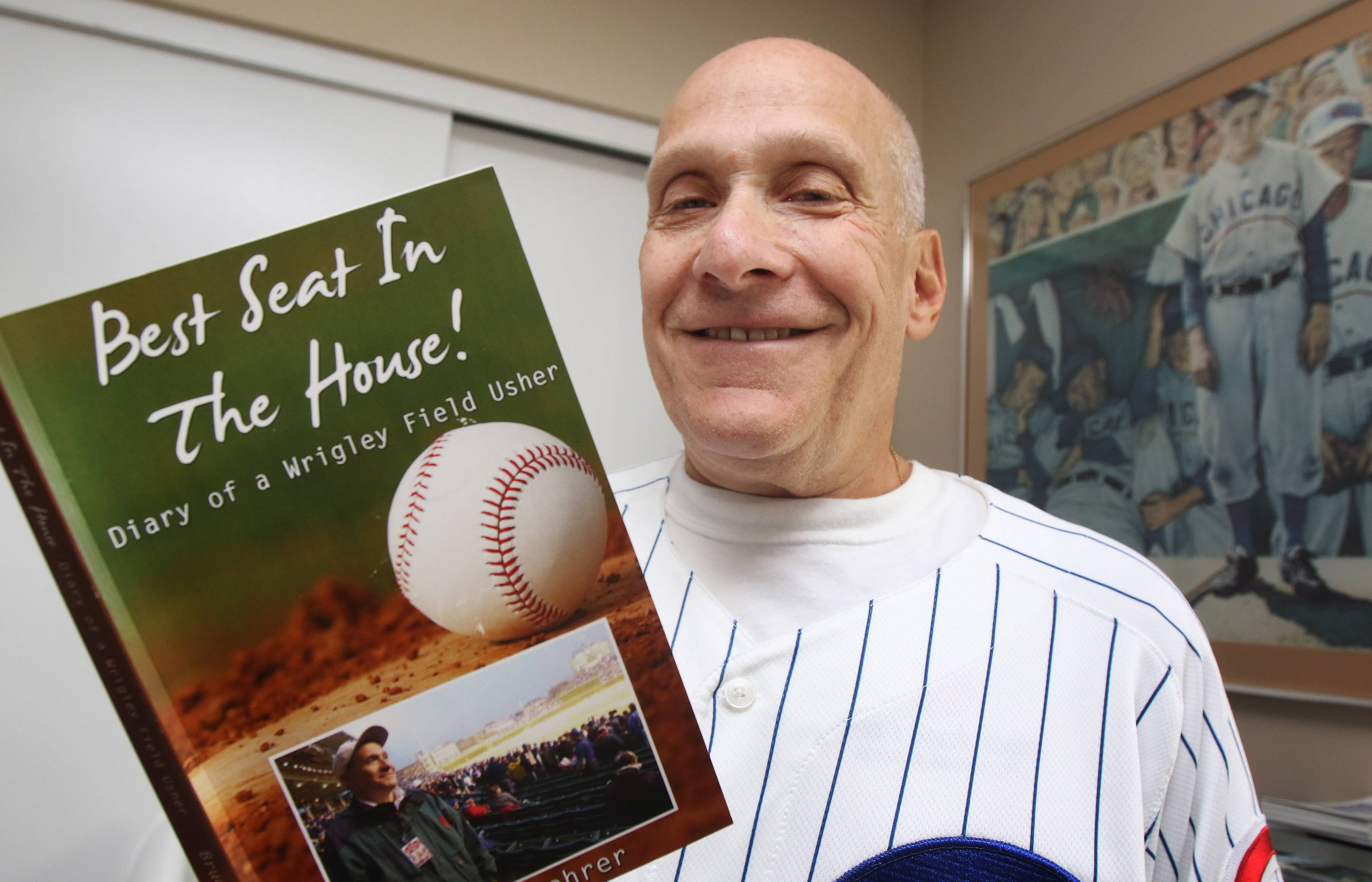 "Buffalo Grove author Bruce Bohrer tells stories about his memorable summers with the Chicago Cubs in his book, ""Best Seat in the House! Diary of a Wrigley Field Usher."""