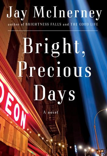 "This image released by Alfred A. Knopf shows, ""Bright, Precious Days,"" a novel by Jay McInerney.  (Alfred A. Knopf via AP)"