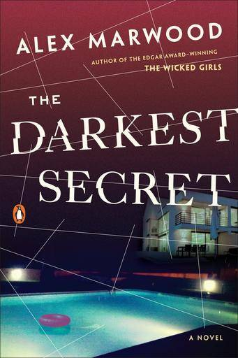 "This book cover image released by Penguin Books shows ""The Darkest Secret,"" by Alex Marwood. (Penguin Books via AP)"