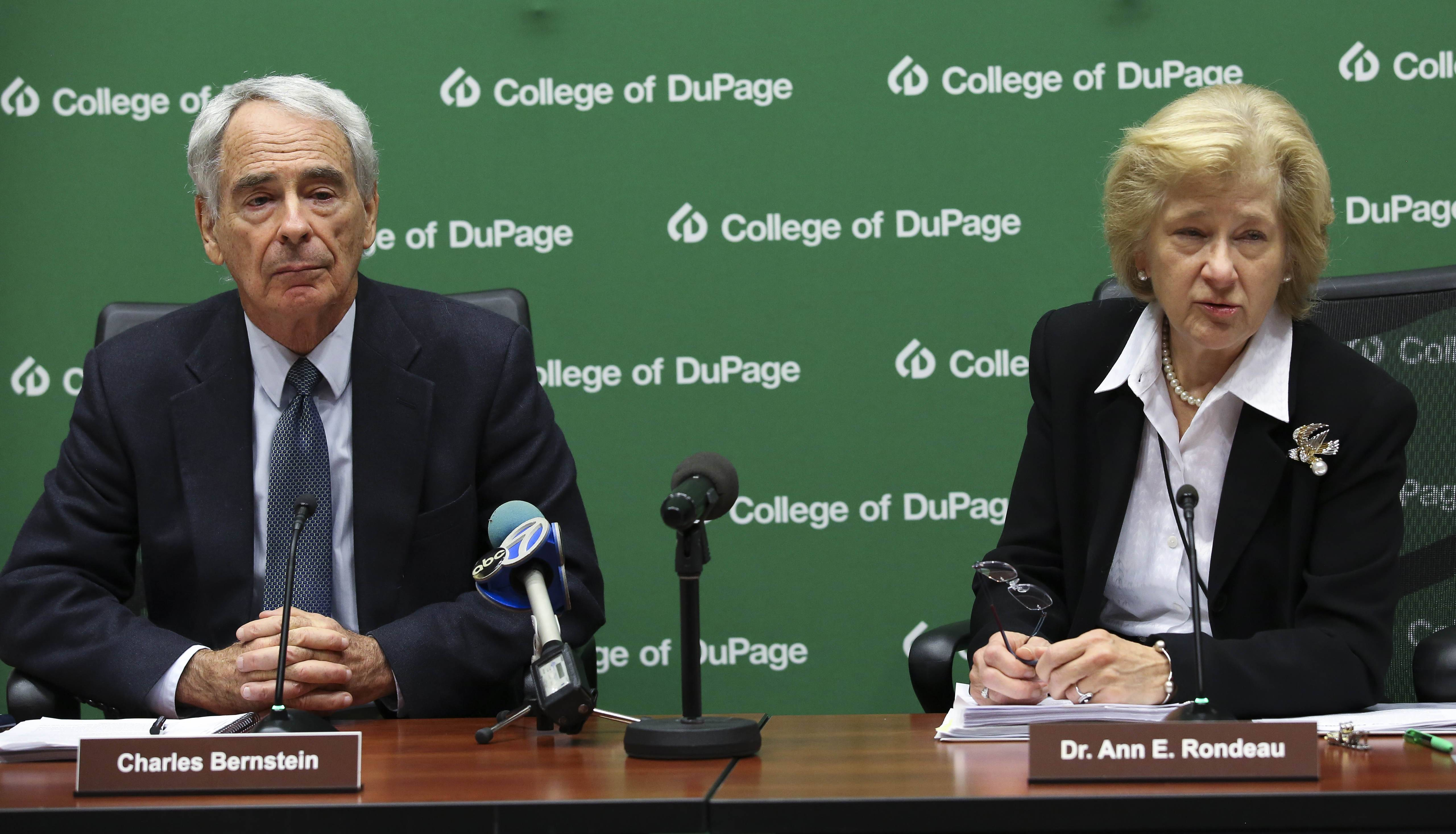 College of DuPage Trustee Charles Bernstein and President Ann Rondeau respond Wednesday to a state audit that found a lack of oversight by a previous board and administration at the Glen Ellyn-based school.