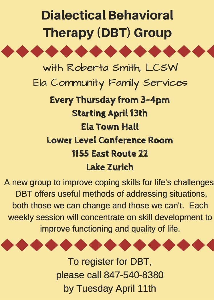 Dialectical Behavioral Therapy Group is free for Ela Township residents.Ela Township