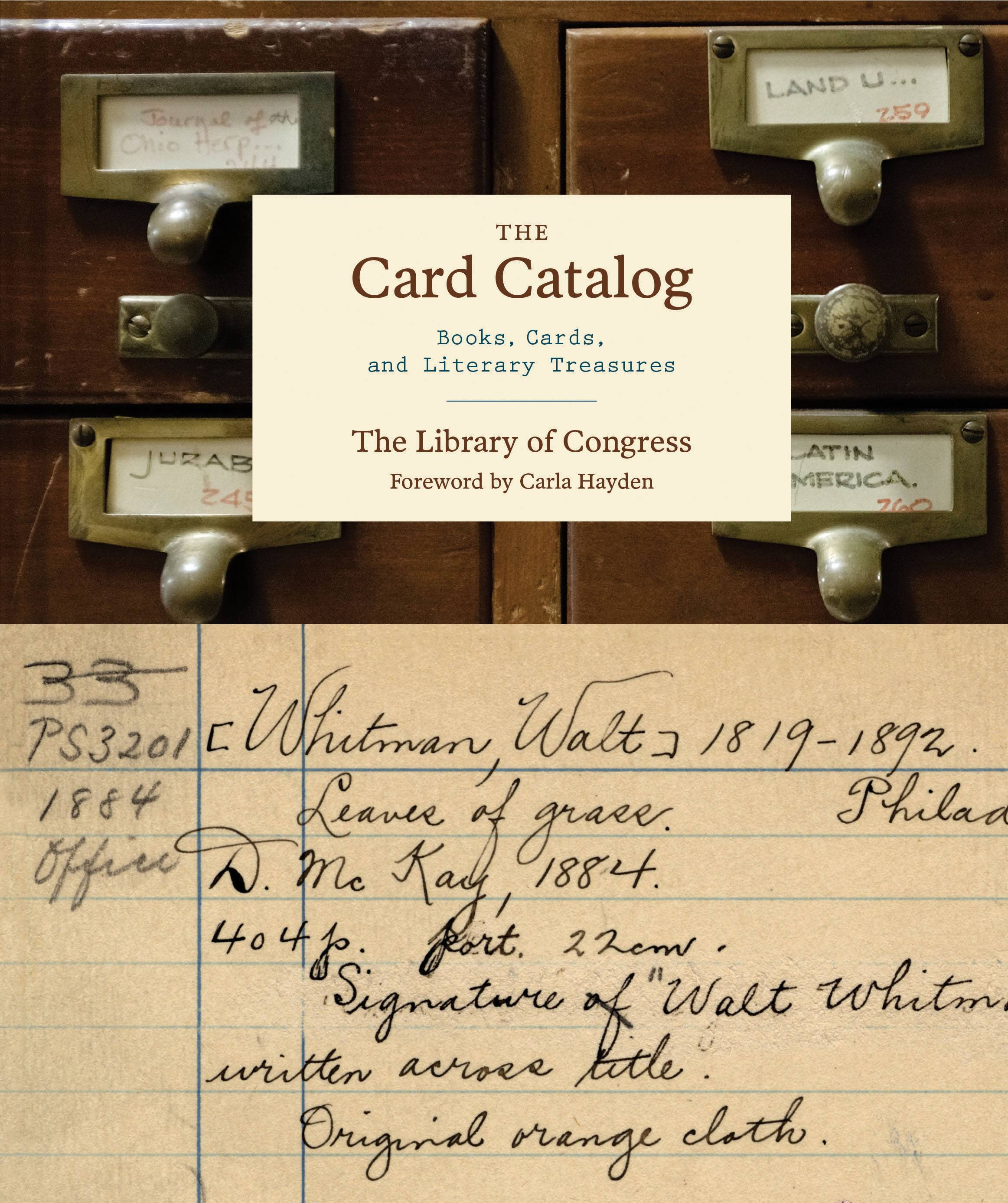 """The Card Catalog: Books, Cards, and Literary Treasures"""