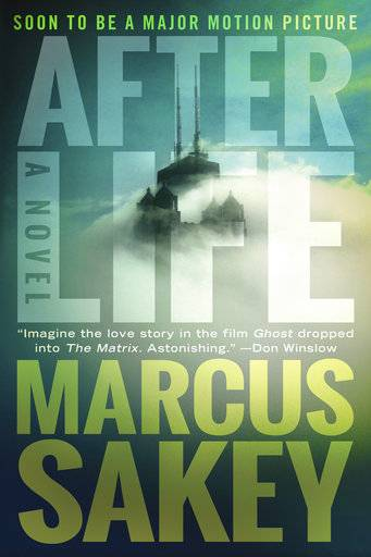 "This cover image released by Thomas & Mercer shows ""Afterlife,"" a novel by Marcus Sakey. (Thomas & Mercer via AP)"