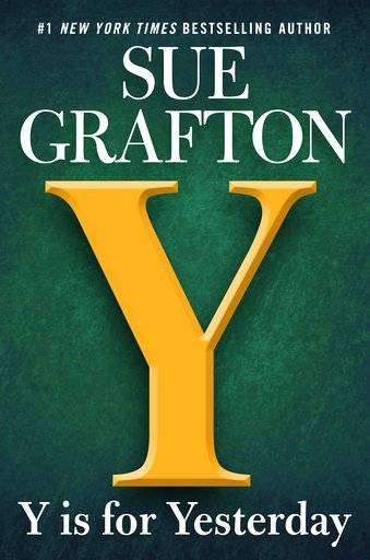 """Y is for Yesterday"" by Sue Grafton"