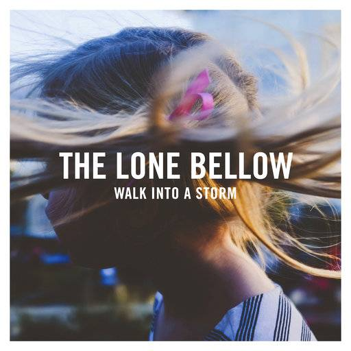 "This image released by Descendant Records/Sony Music Masterworks shows ""Walk Into a Storm,"" the latest release by The Lone Bellow. (Descendant Records/Sony Music Masterworks via AP)"