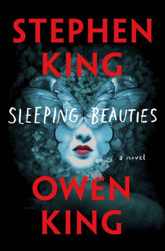 """Sleeping Beauties,"" a novel by Stephen King and Owen King"