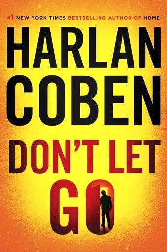 "This book cover image released by Dutton shows ""Don't Let Go,"" by Harlan Coben. (Dutton via AP)"