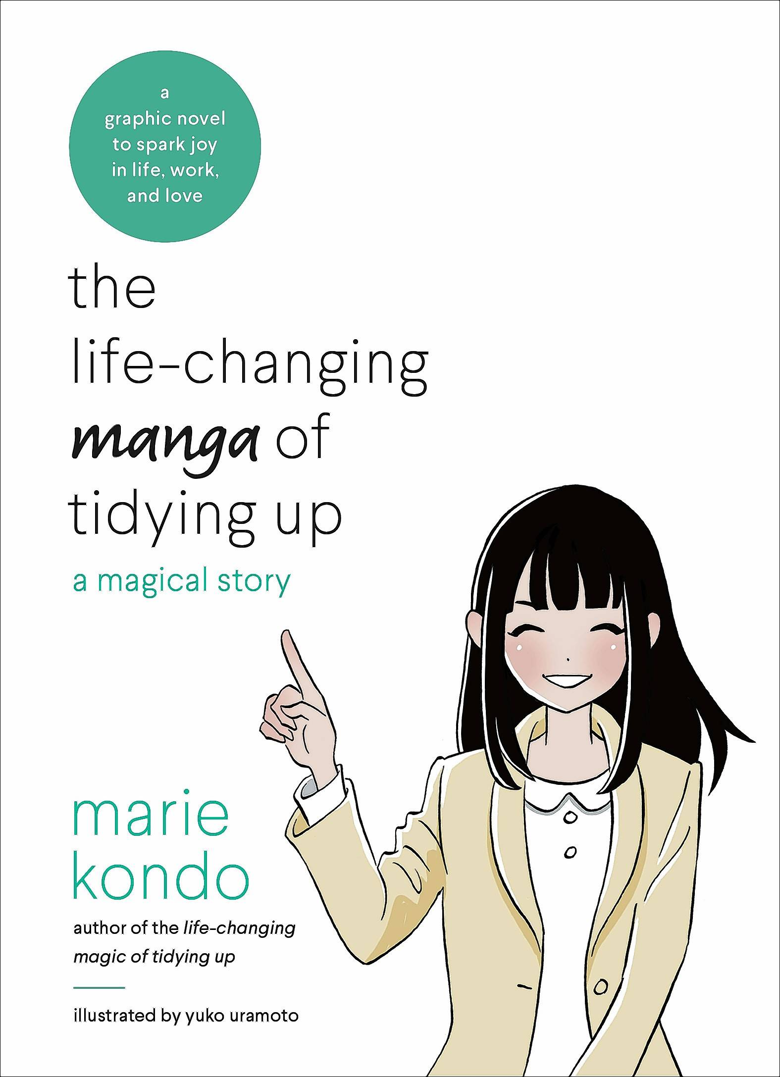 "The book ""The Life-Changing Manga of Tidying Up: A Magical Story,"" by Marie Kondo and illustrated by Yuko Uramoto."