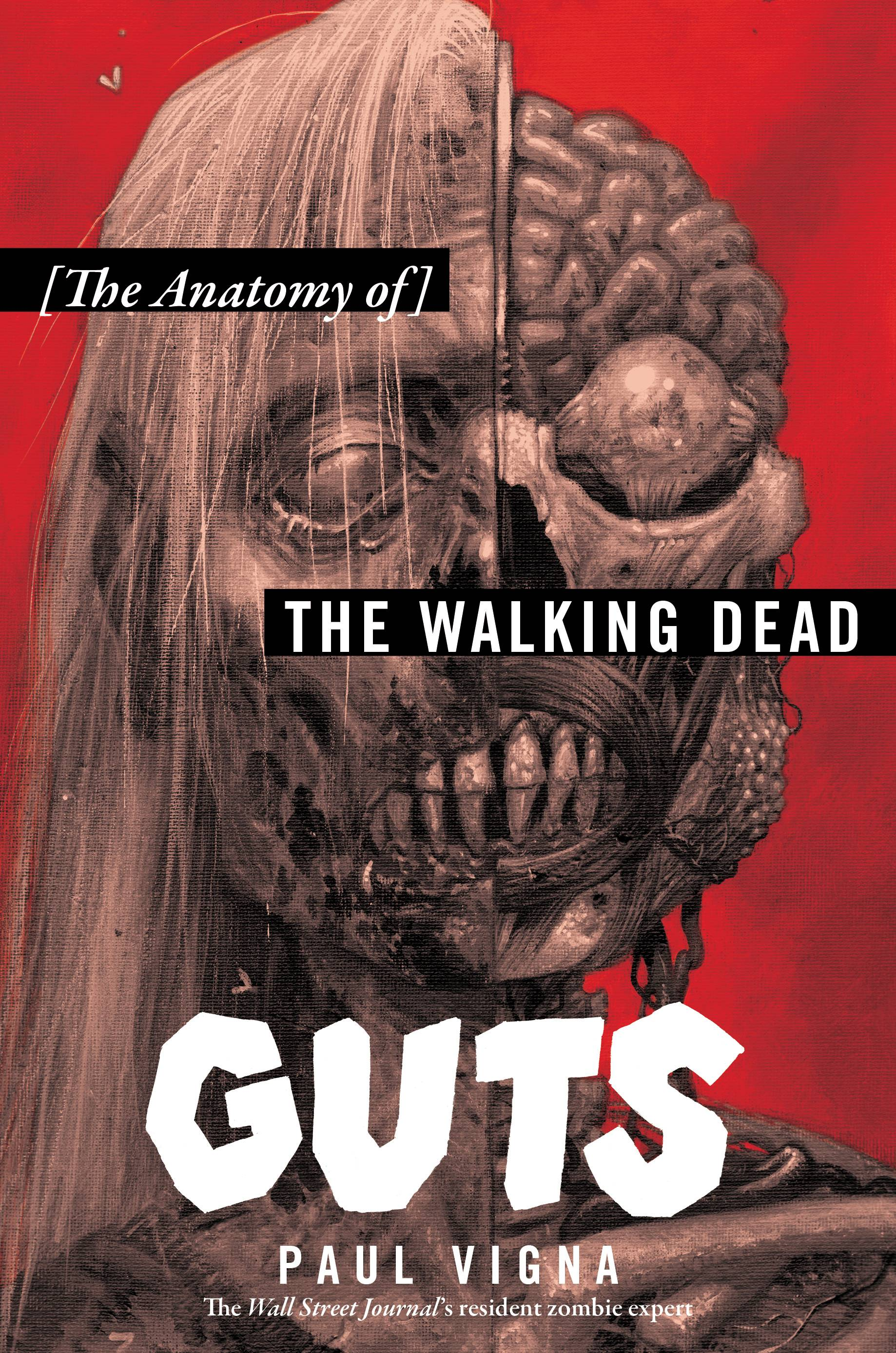 """Guts: The Anatomy of The Walking Dead"""
