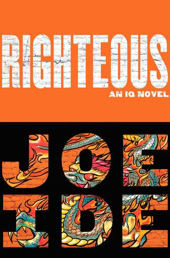 "This cover image released by Mulholland Books shows ""Righteous,"" by Joe Ide. (Mulholland Books via AP)"