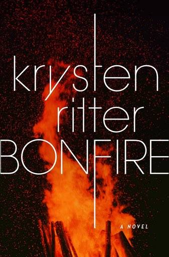 "This cover image released by Crown Archetype shows ""Bonfire,"" a novel by Krysten Ritter. (Crown Archetype via AP)"