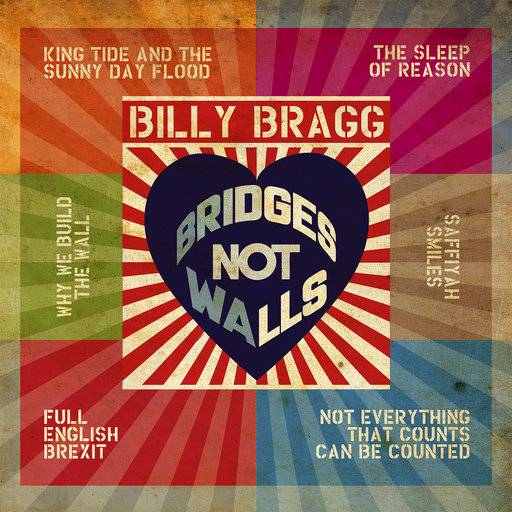 "This cover image released by Cooking Vinyl shows ""Bridges Not Walls,"" a release by Billy Bragg. (Cooking Vinyl via AP)"