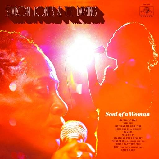 "This cover image released by Daptone Records shows ""Soul Of A Woman,"" by Sharon Jones & The Dap-Kings. (Daptone Records via AP)"
