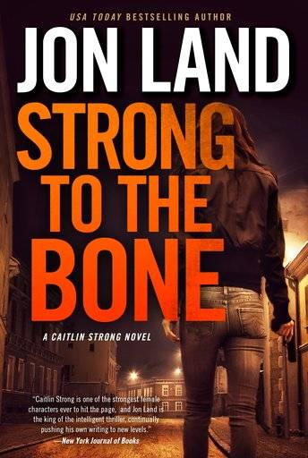 "This cover image released by Forge Books shows ""strong to the Bone,"" a novel by Jon Land. (Forge Books via AP)"