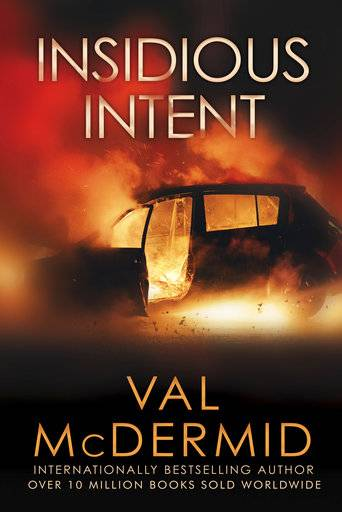 """Insidious Intent"" by Val McDermid"