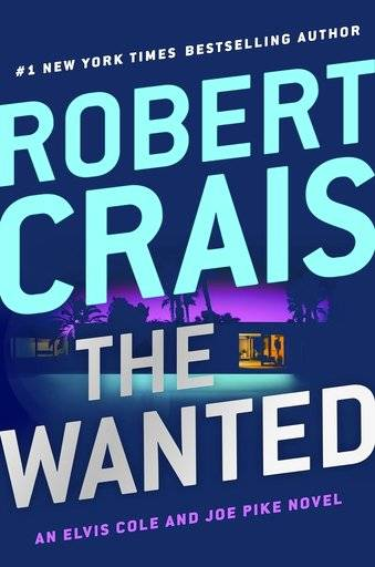 "This cover image released by G.P. Putnam's Sons shows ""The Wanted,"" a novel by Robert Crais. (G.P. Putnam's Sons via AP)"