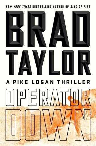 "This cover image released by Dutton shows ""Operator Down,"" by Brad Taylor. (Dutton via AP)"