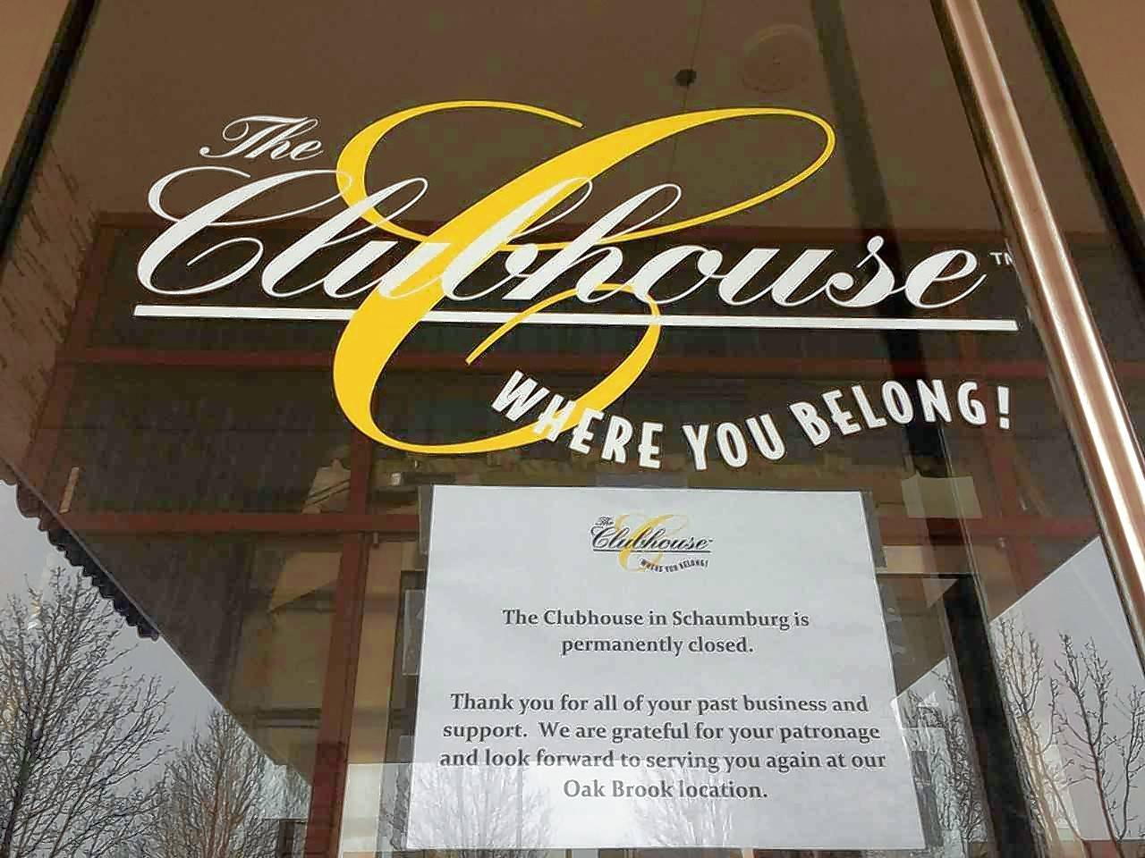A sign posted at The Clubhouse restaurant and banquet hall at 1301 American Lane in Schaumburg informs patrons of its closing. The restaurant is the third to fail at that location since 2010.
