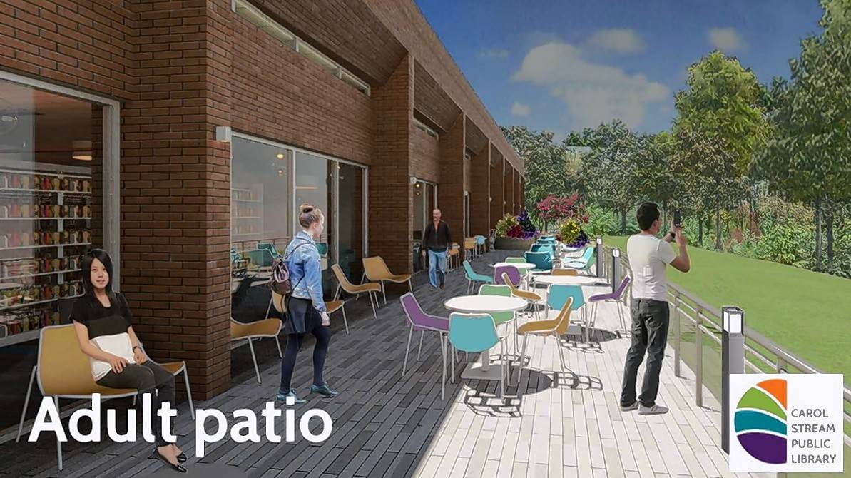 Renovation plans call for building a patio along the north wall of the Carol Stream Public Library with entrances from the youth and adult departments.