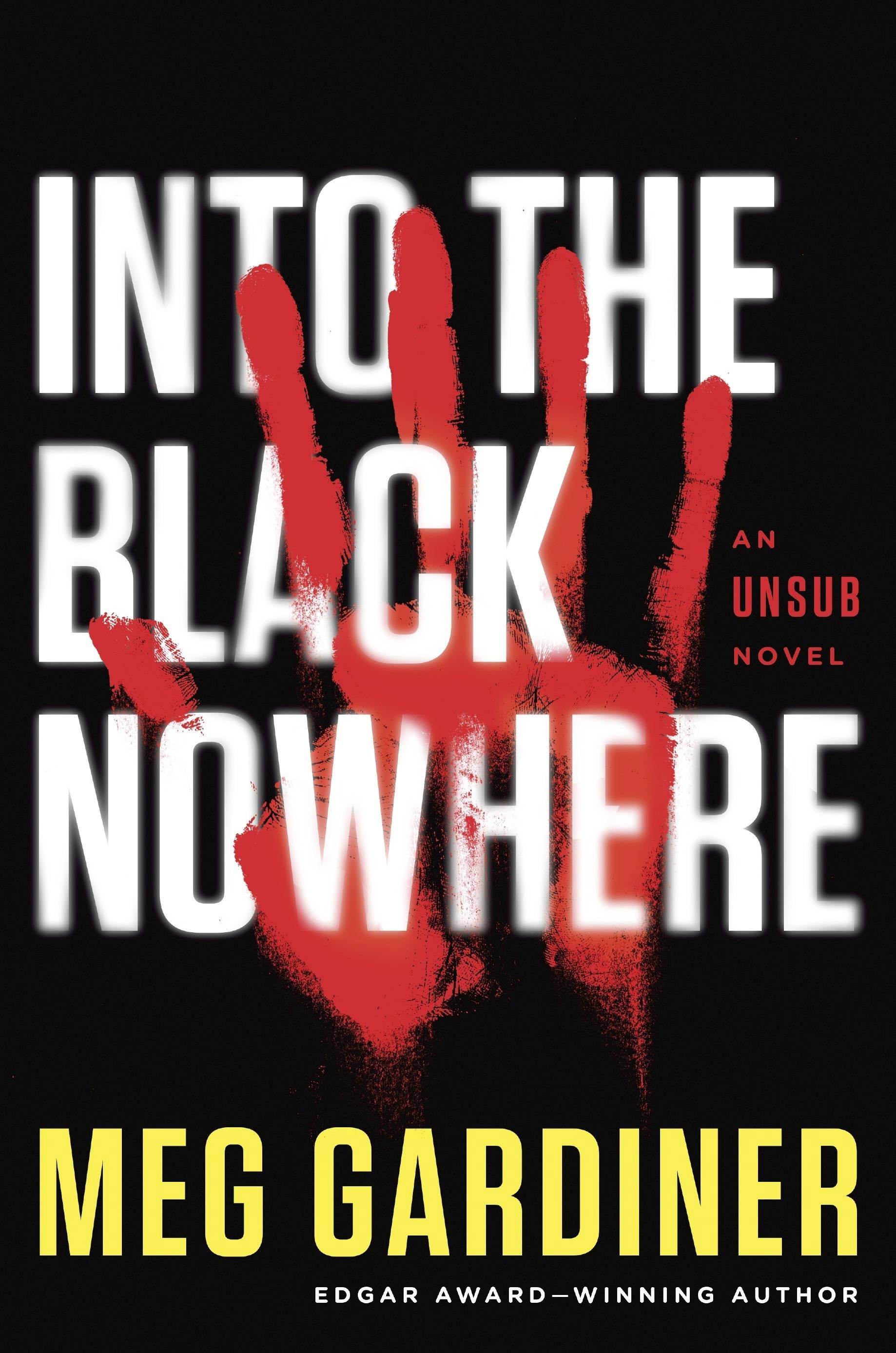 """Into the Black Nowhere"" by Meg Gardiner"