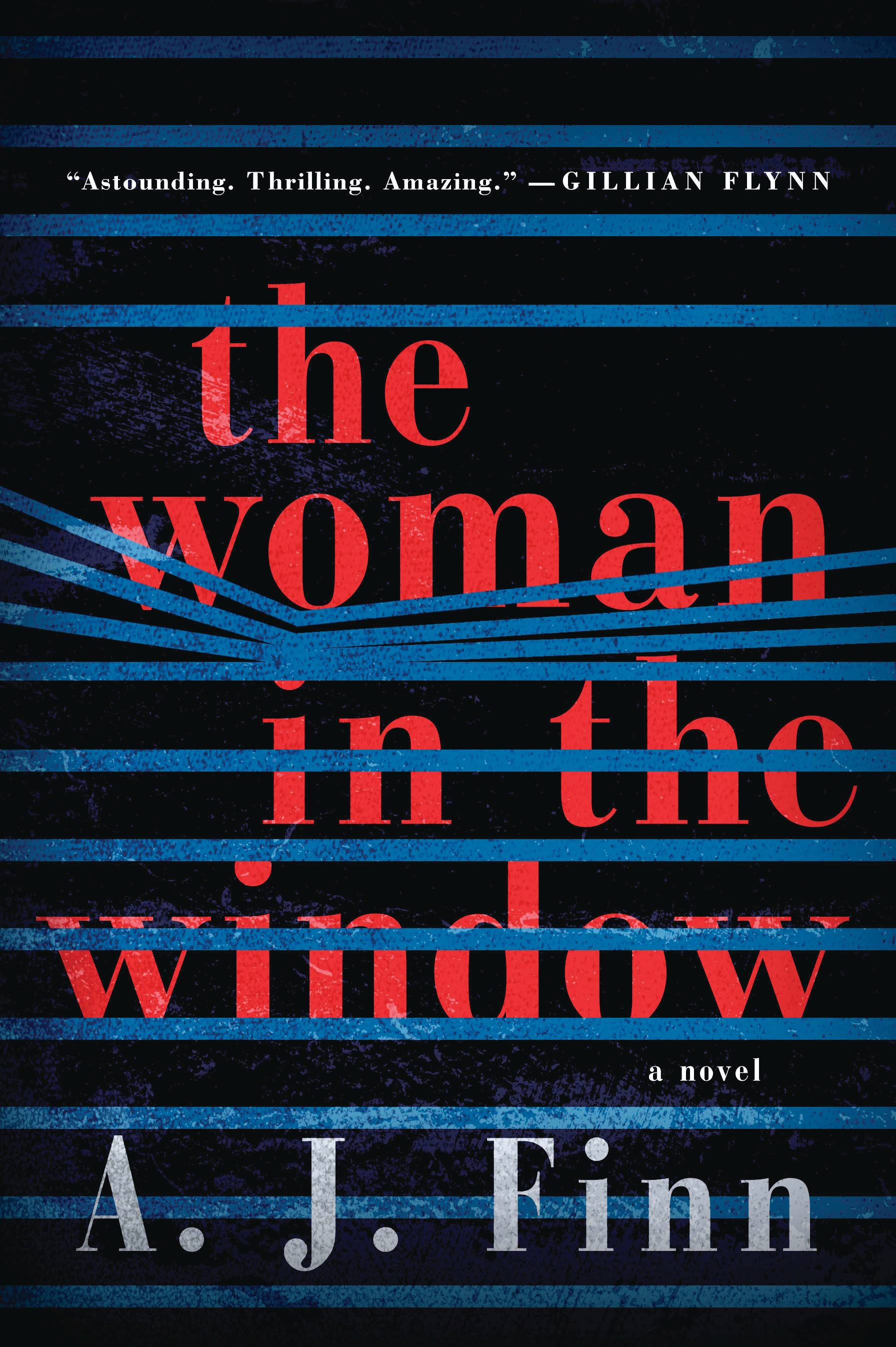 """The Woman in the Window"""