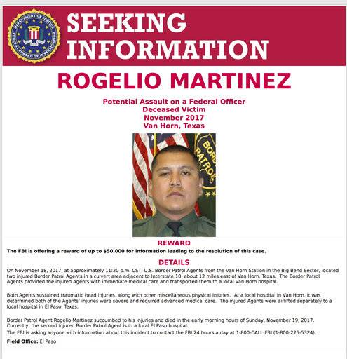 "This image distributed by the FBI on Monday, Dec. 4, 2017, in El Paso, Texas, shows a request for information in the death of U.S. Customs and Border Protection Agent Rogelio Martinez, who succumbed to traumatic head injuries and broken bones suffered while on duty. The FBI released a statement Wednesday, Feb. 7, 2018, that the investigation into the November death of Martinez has so far yielded no evidence that there was a ""scuffle, altercation or attack"" more than two months after President Donald Trump and others used the suggestion of an attack to promote the building of a wall along the U.S.-Mexico border. (FBI via AP)"
