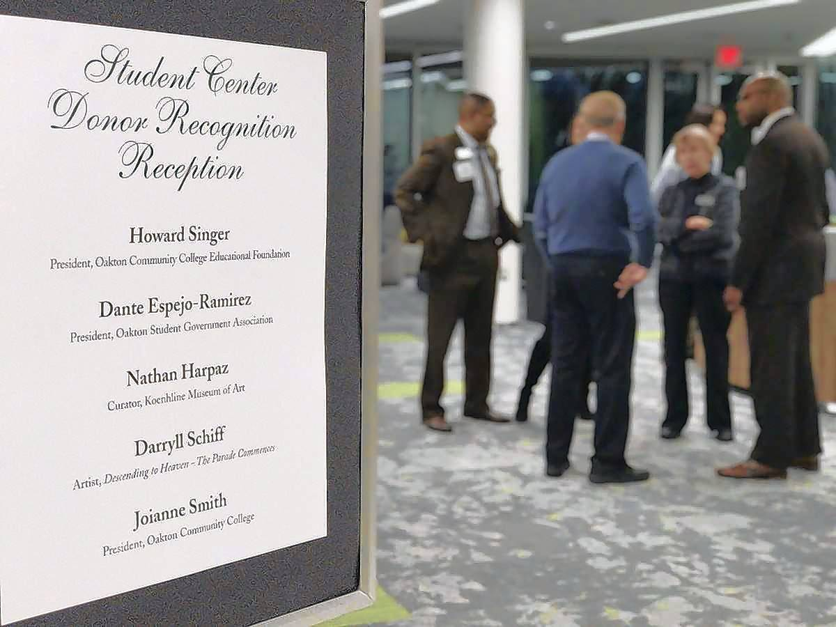 The Oakton Community College Educational Foundation recognized the contributions of donors to its recently completed Student Center and renovated Student Street areas during a January reception.