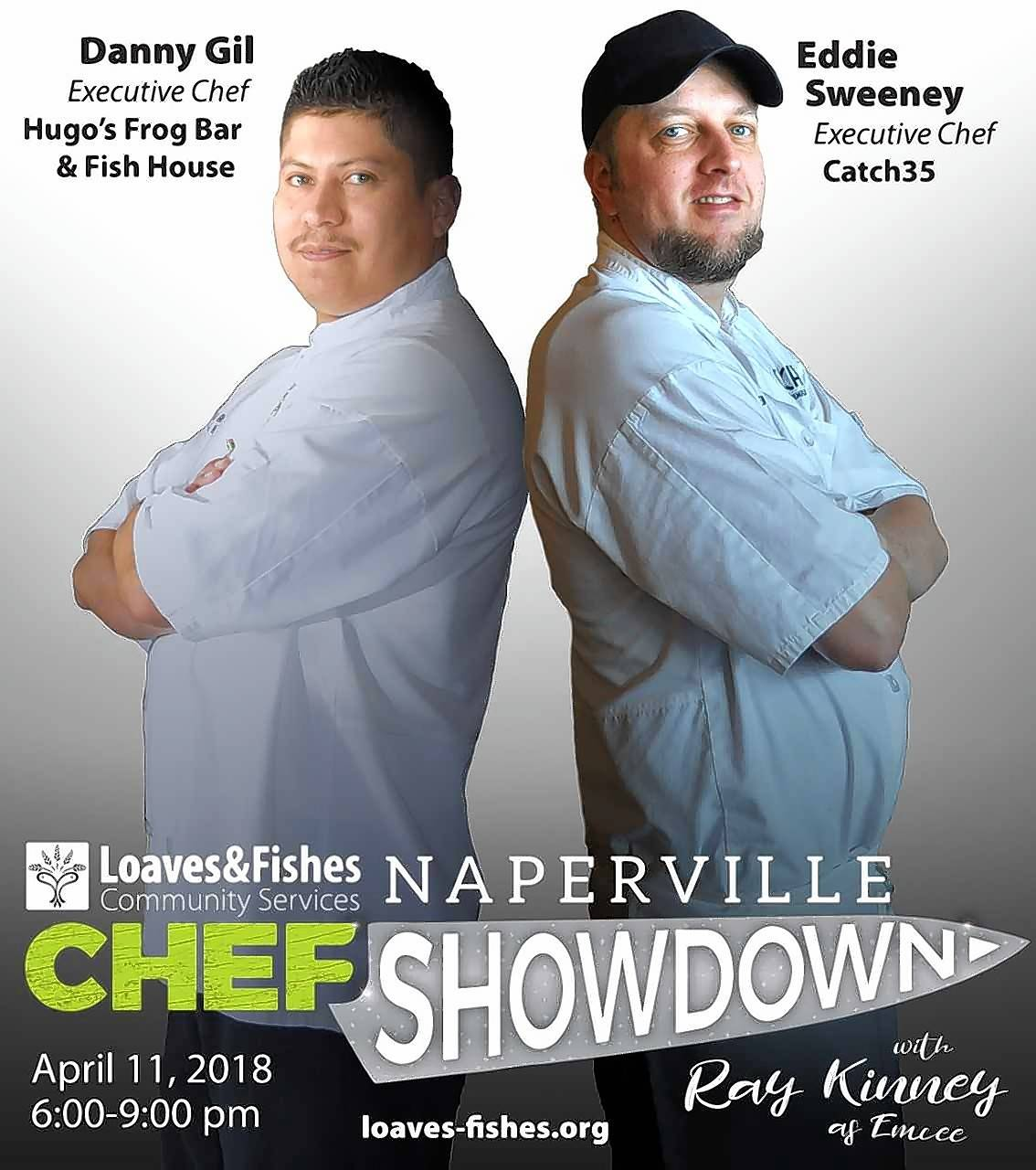 Loaves and Fishes Community Services is hosting its inaugural Chef Showdown fundraiser from 6 to 8 p.m. Wednesday, April 11, challenging two Naperville chefs to create a winning menu item from a list of ingredients including -- of course -- a loaf and a fish.