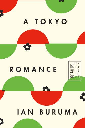 "This cover image released by Penguin Press shows ""A Tokyo Romance,"" by Ian Burma. (Penguin Press via AP)"