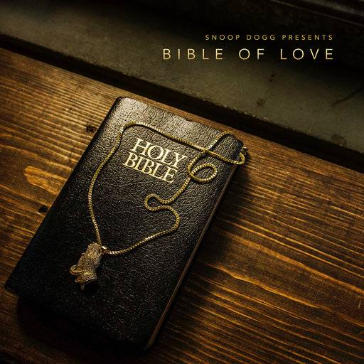 """Bible of Love,"" the latest album from Snoop Dogg"
