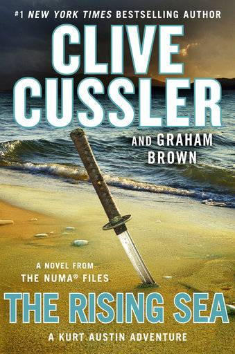 "This cover image released by Putnam shows ""The Rising Sea,"" a novel by Clive Cussler and Graham Brown. (Putnam via AP)"