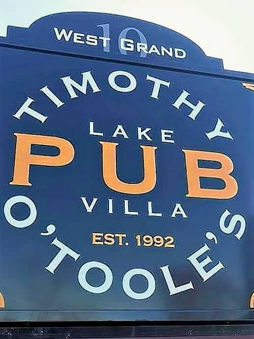 Timothy O'Toole's Pub recently opened a new location in Lake Villa.