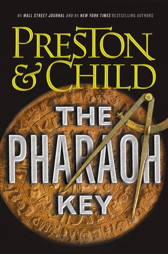 "This cover image released by Grand Central Publishing shows ""The Pharaoh Key,"" by Douglas Preston & Lincoln Child. (Grand Central Publishing via AP)"