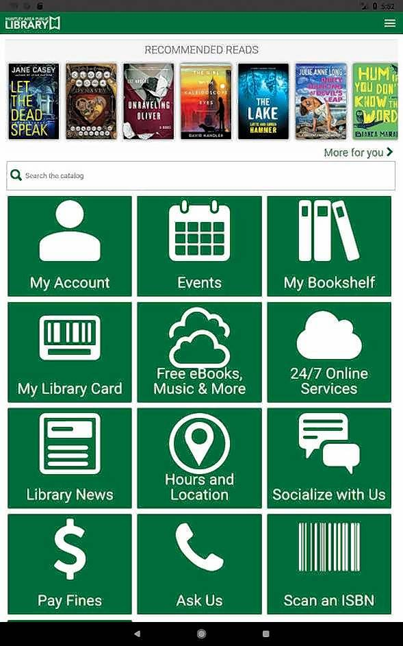Huntley library has launched a new app for patrons using Apple and Android devices to access materials, information and other resources.