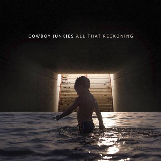"This cover image released by Latent Recordings shows ""All That Reckoning,"" a release by Cowboy Junkies. (Latent Recordings via AP)"