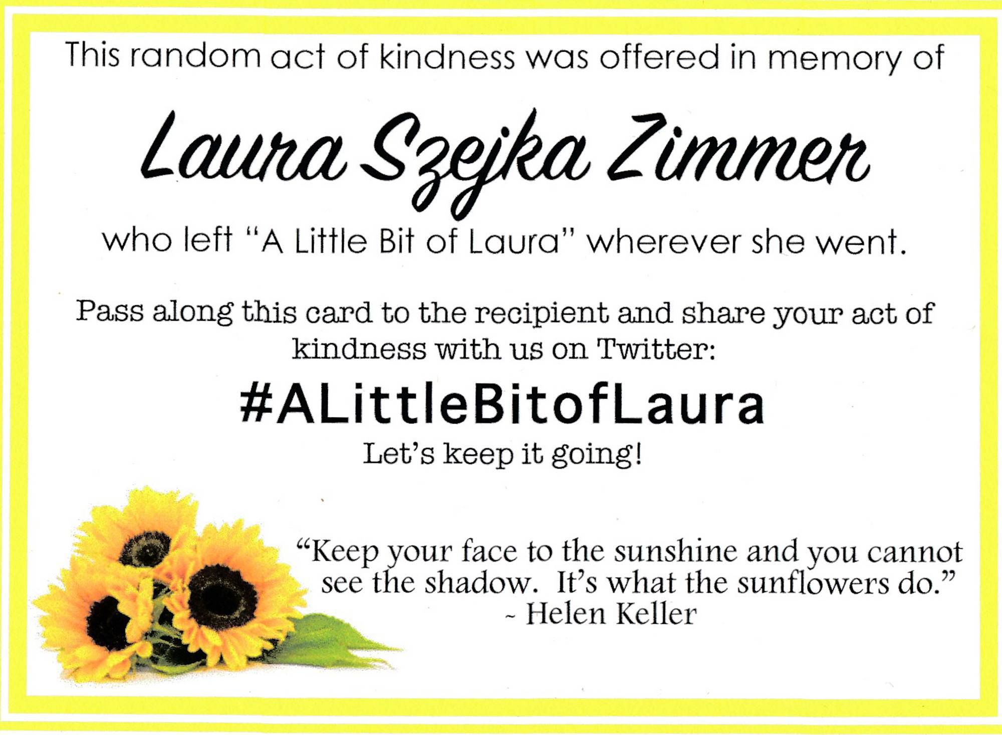 A post card to encourage people to pay it forward in honor of Laura Szejka Zimmer.